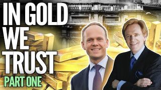 In Gold We Trust - New, MUST WATCH Series - Part 1 - Mike Maloney & Ronni Stoeferle